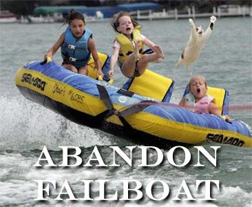 Abandon Failboat