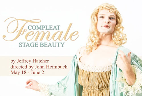 Compleat Female Stage Beauty - Walking Shadow Theatre