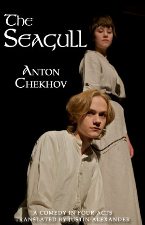 The Seagull - Anton Chekhov (translated by Justin Alexander)