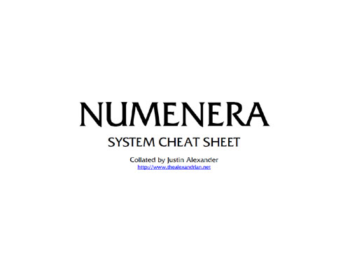 Numenera: System Cheat Sheet - Collated by Justin Alexander