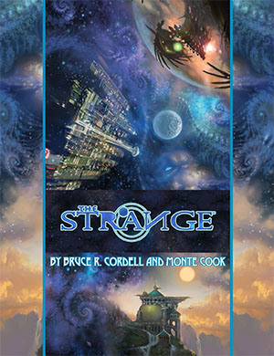 The Strange - Bruce Cordell and Monte Cook