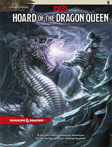 Hoard of the Dragon Queen - Wolfgang Baur, Steve Winter