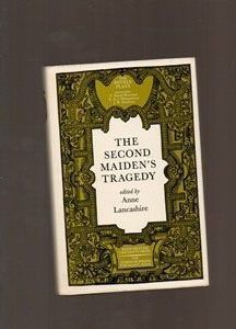The Second Maiden's Tragedy (Revels Edition)