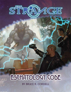 The Strange: Eschatology Code - Bruce Cordell