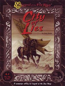 L5R: City of Lies - Greg Stolze