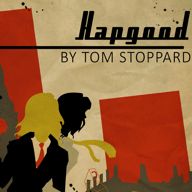 Hapgood by Tom Stoppard - Directed by Justin Alexander