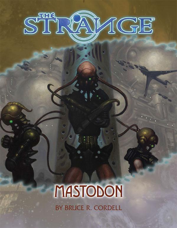 The Strange: Mastodon - Bruce Cordell