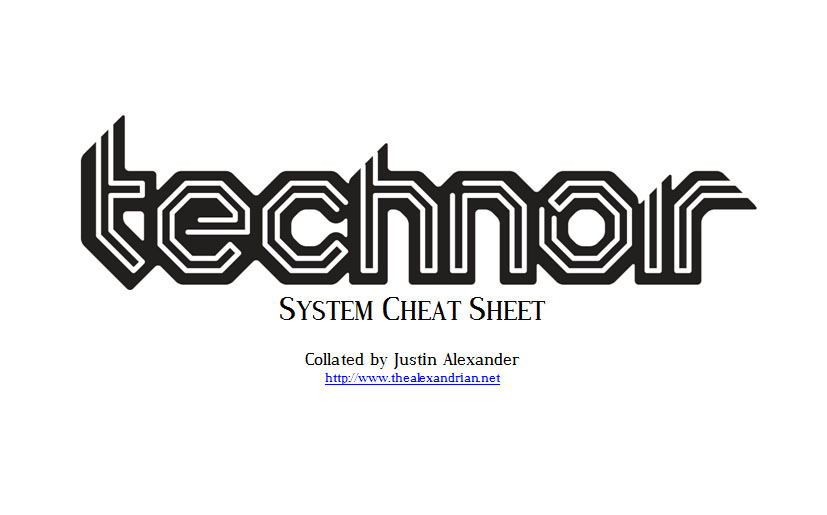 Technoir - System Cheat Sheet