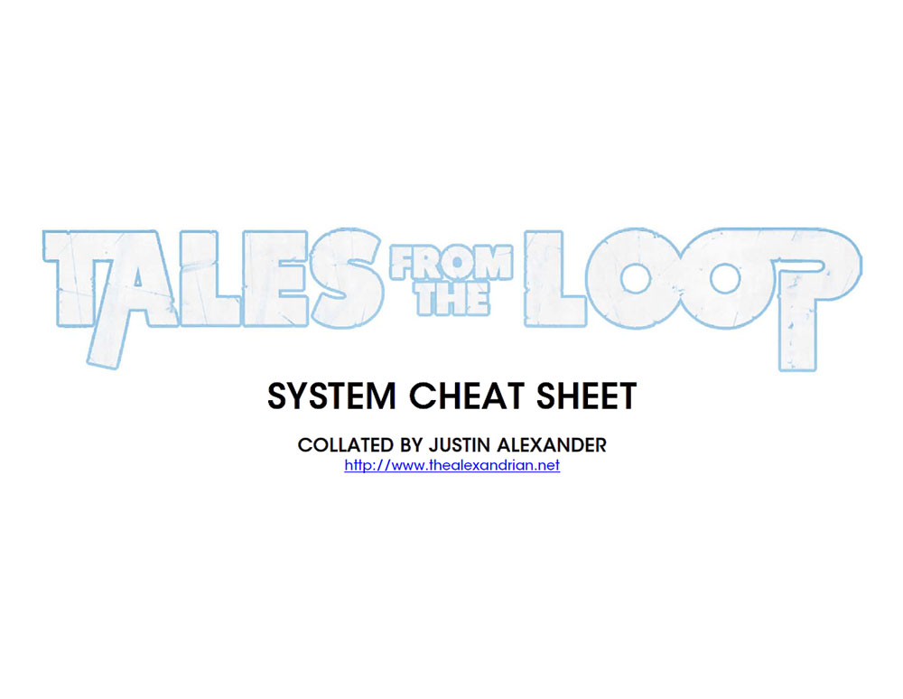 Tales from the Loop - System Cheat Sheet