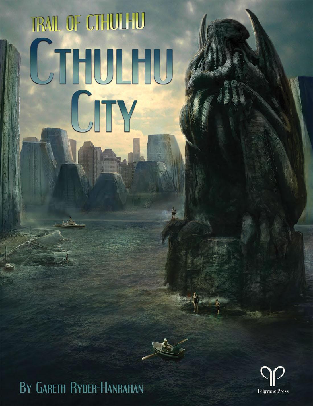 Cthulhu City - Gareth Ryder-Hanrahan