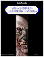 Mini-Adventure 1: Complex of Zombies - Justin Alexander