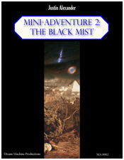 Mini-Adventure 2: The Black Mist