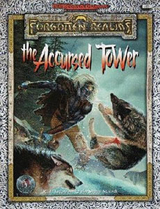 Forgotten Realms: The Accursed Tower - R.A. Salvatore