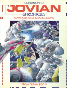 Companion to Jovian Chronicles: Advanced Rules & Background - Dream Pod 9