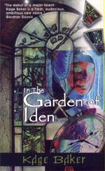 The Garden of Iden - Kage Baker