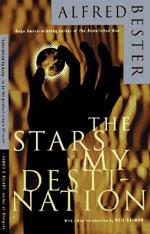 Stars My Destination - Alfred Bester