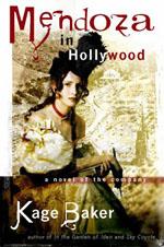 Mendoza In Hollywood - Kage Baker