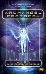Archangel Protocol - Lyda Morehouse