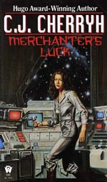 Merchanter's Luck - C.J. Cherryh