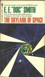 "The Skylark of Space - E.E. ""Doc"" Smith"