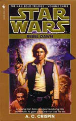Rebel Dawn - A.C. Crispin