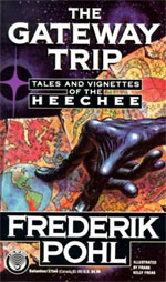 The Gateway Trip - Frederik Pohl