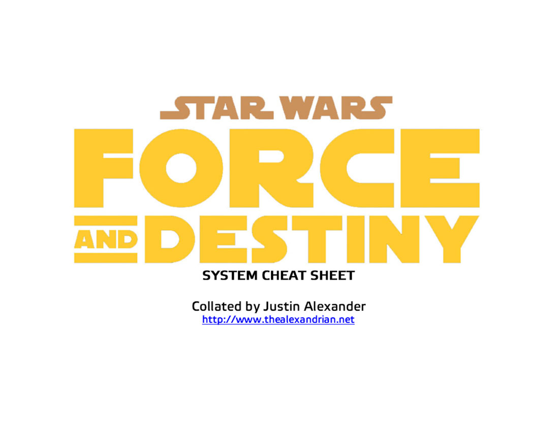 The Alexandrian Star Wars Force And Destiny System Cheat Sheet