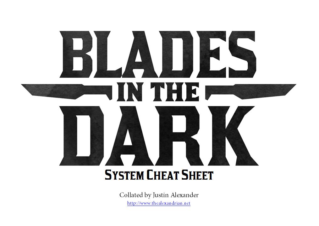 The Alexandrian » Blades in the Dark – System Cheat Sheet